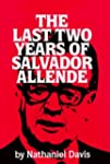 The Last Two Years of Salvador Allend...