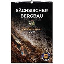 Sächsischer Bergbau - Jubiläumsausgabe 2018: 25. Original Sächsischer Bergbaukalender