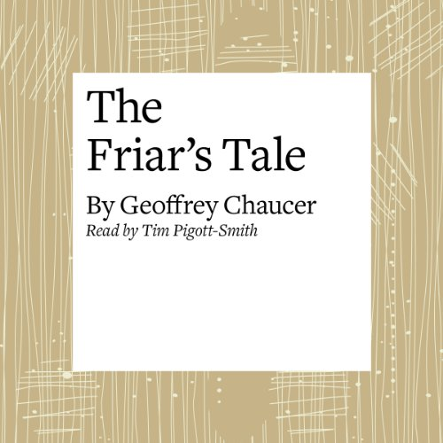 The Canterbury Tales: The Friar's Tale (Modern Verse Translation)  Audiolibri