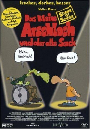 Coverbild: Das kleine Arschloch und der alte Sack - Sterben ist Scheiße
