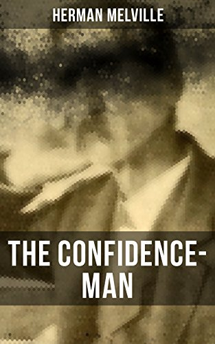 The Confidence-Man: Cultural Satire & Metaphysical Book