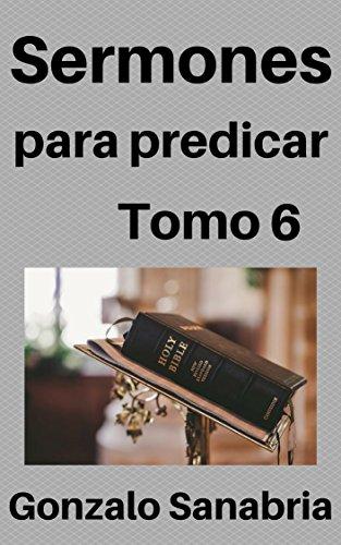 Sermones: para predicar por Gonzalo Sanabria