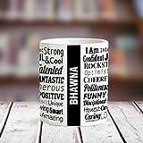 Huppme BHAWNA Good Personality White Ceramic Coffee Name Mug