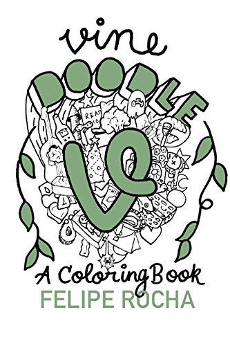 Vine Doodles: A Coloring Book (Vine Doodle Series, Band 1) -