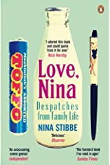 Love, Nina: Despatches from Family Life by Nina Stibbe (2014-02-27) Paperback