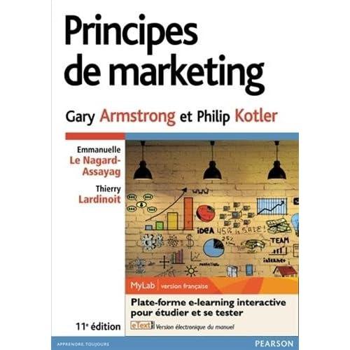 Principes de marketing 11e édition : Pack Premium FR : Livre + eText + MyLab   version française - Licence étudiant 12 mois
