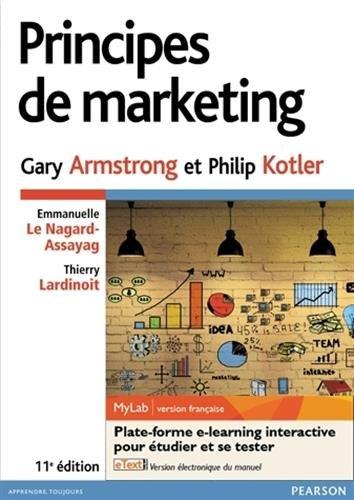 Principes de marketing 11e édition : Pack Premium FR : Livre + eText + MyLab | version française - Licence étudiant 12 mois
