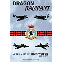 Dragon Rampant: The Story of No. 234 Fighter Squadron (Aviation)