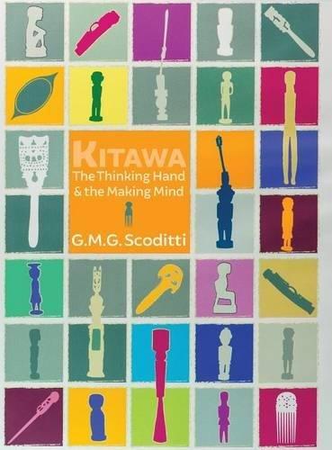 Kitawa: The Thinking Hand and the Making Mind por G. M.G. Scoditti