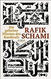Die geheime Mission des Kardinals: Roman von Rafik Schami
