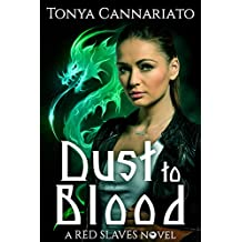 Dust to Blood (Red Slaves Book 1)