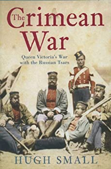The Crimean War by [Small, Hugh]