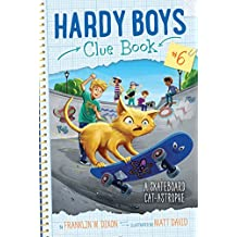 A Skateboard Cat-astrophe (Hardy Boys Clue Book Book 6) (English Edition)
