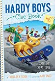 A Skateboard Cat-astrophe (Hardy Boys Clue Book Book 6)