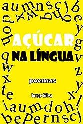 Açúcar na Língua (Portuguese Edition)