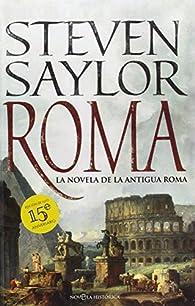 Roma - Edición 15ª Aniversario par Steven Saylor