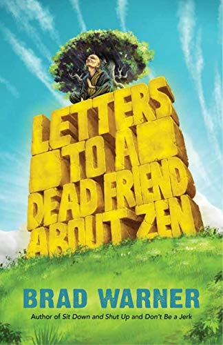 Letters to a Dead Friend about Zen (English Edition)