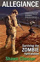Allegiance: Surviving the Zombie Apocalypse: 5 by Chesser, Shawn (2013) Paperback