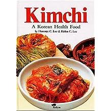 Kimchi: A Korean Health Food