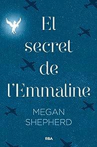 El secret d'Emmaline par Megan Shepherd