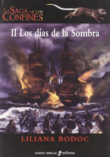 La saga de los confines II. Los días de la Sombra (Fantasy-Nebulae)