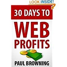 30 Days to Web Profits