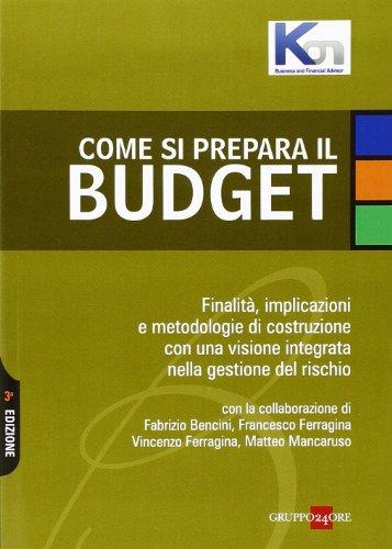 come-si-prepara-il-budget-finalita-implicazioni-e-metodologie-di-costruzione-con-una-visione-integra