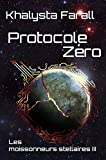 Protocole Zéro (Les moissonneurs stellaires t. 3)