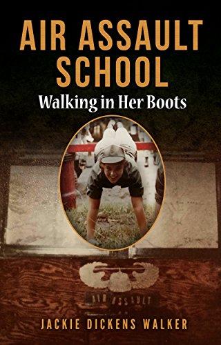Air Assault School: Walking in Her Boots (English Edition) Assault Boot