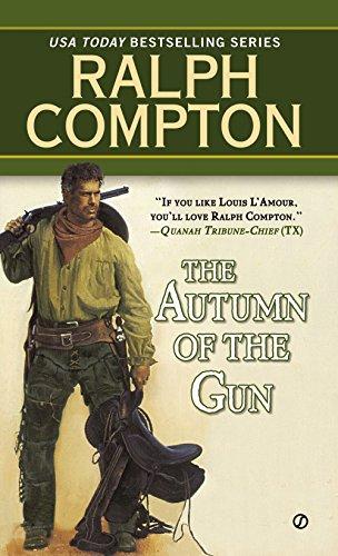 The Autumn of the Gun (Ralph Compton)