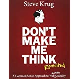 [(Don't Make Me Think: A Common Sense Approach to Web Usability)] [ By (author) Steve Krug ] [January, 2014]