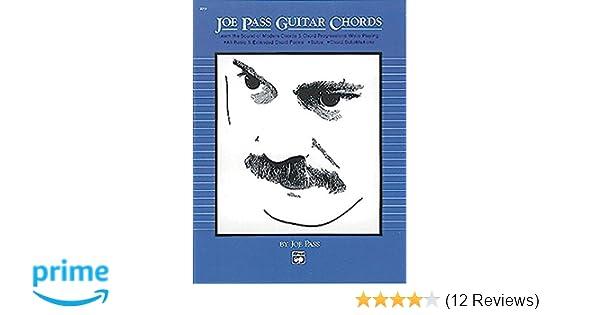 Joe Pass Guitar Chords Learn The Sound Of Modern Chords Chord