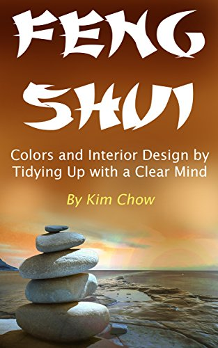 feng-shui-colors-and-interior-design-by-tidying-up-with-a-clear-mind-english-edition