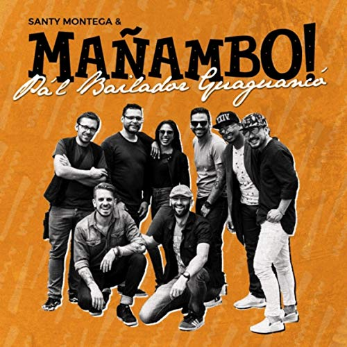 Pa´l Bailador Guaguancó - Mañambo