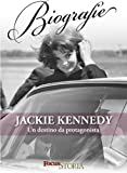 Jackie Kennedy. Un destino da protagonista