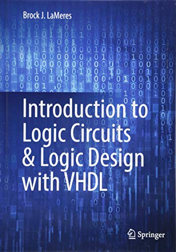 Introduction to Logic Circuits & Logic Design with VHDL - Vhdl Design Digital System With