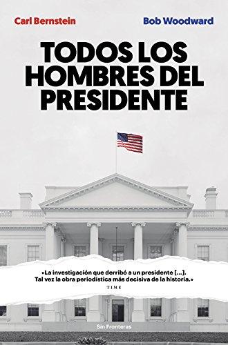 Todos los hombres del presidente (Sin fronteras)