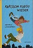 Karlsson fliegt wieder. Aus dem Schwedischen von Thyra Dohrenburg. Einband und Illustrationen von Ilon Wikland.