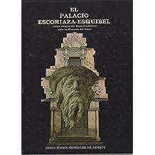 EL PALACIO ESCORIAZA-ESQUIBEL COMO IMAGEN DEL BUEN CIUDADANO Y DE LA MANSION DEL AMOR.