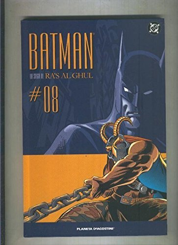 Batman La saga de Ra,s Al Ghul numero 08