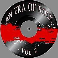 An Era of Rock, Vol. 2
