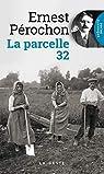 La Parcelle 32 par Pérochon