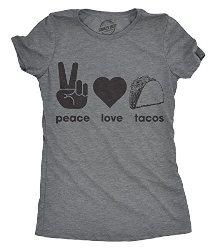 Crazy Dog Tshirts - Womens Peace Love Tacos Tshirt Funny Food Tee for Ladies (Dark Heather Grey) - S - Damen - S -