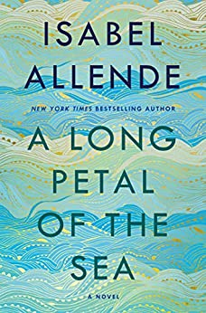 A Long Petal of the Sea: A Novel (English Edition) van [Allende, Isabel]