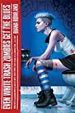 Even White Trash Zombies Get The Blues (A White Trash Zombie Novel)