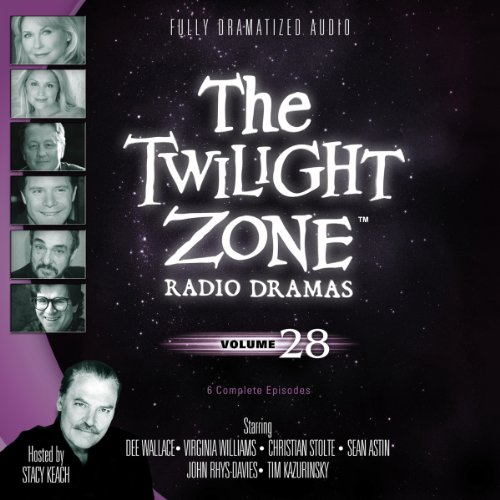 The Twilight Zone Radio Dramas, Volume 28  Audiolibri