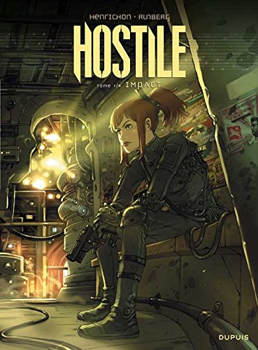 Hostile, Tome 1: Impact
