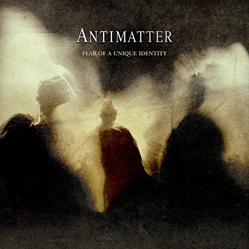 Antimatter: Fear of a Unique Identity (Audio CD)