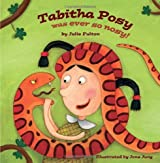 Tabitha Posy was ever so Nosy (The Ever So Series): Written by Julie Fulton, 2013 Edition, Publisher: Maverick [Paperback]