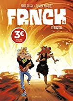 Frnck, Tome 4 - L'éruption de Brice Cossu
